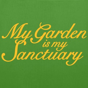 My Garden is my Sanctuary Gardener's Quote Bags & Backpacks - EarthPositive Tote Bag