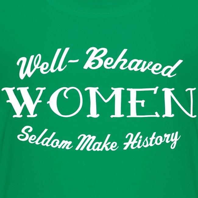 """Well-Behaved"" Teenage Premium T-Shirt"