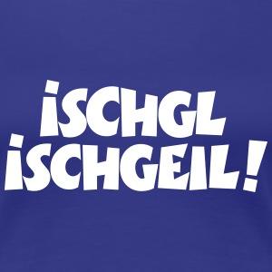 Ischgl ischgeil! Après-Ski Design
