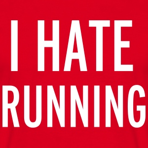 Hate Running Tee shirts - T-shirt Homme