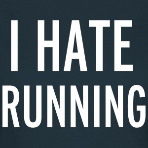 Hate Running T-Shirts - Frauen T-Shirt
