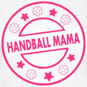 Handball Mama T-Shirts - Frauen T-Shirt