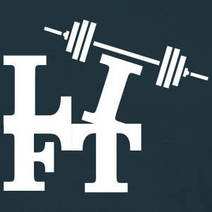 Lift (Weights) T-Shirts - Men's T-Shirt