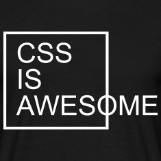 CSS Is Awesome  T-Shirts