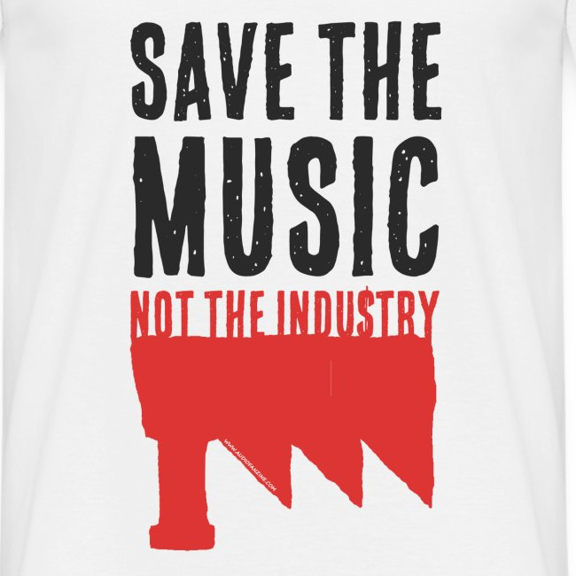 Save the Music, not the Industry (Man)