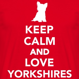 Keep calm and love Yorkshires T-Shirts - Männer T-Shirt