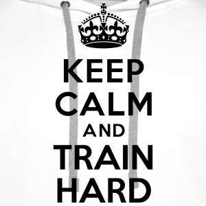 Keep calm and train hard Sweat-shirts - Sweat-shirt à capuche Premium pour hommes