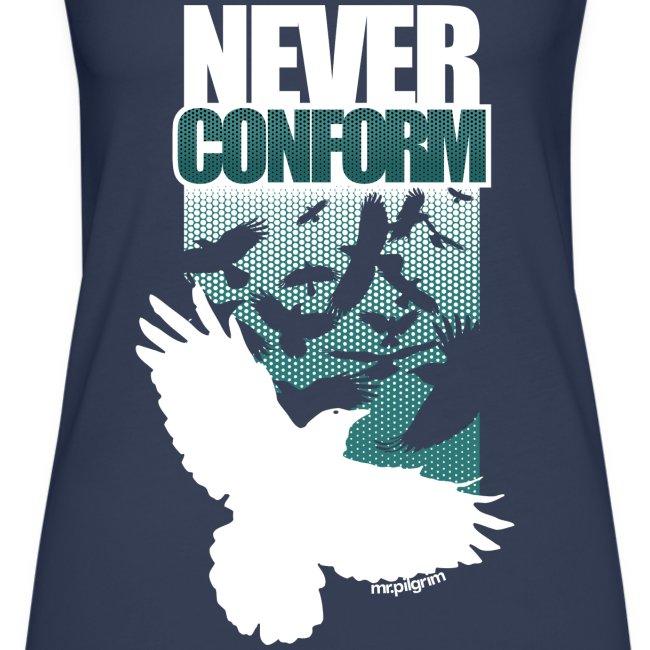 Never Conform (Women's TankTop)