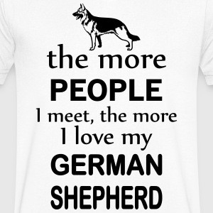 The More People I Meet The More I Love My German  T-Shirts - Men's V-Neck T-Shirt