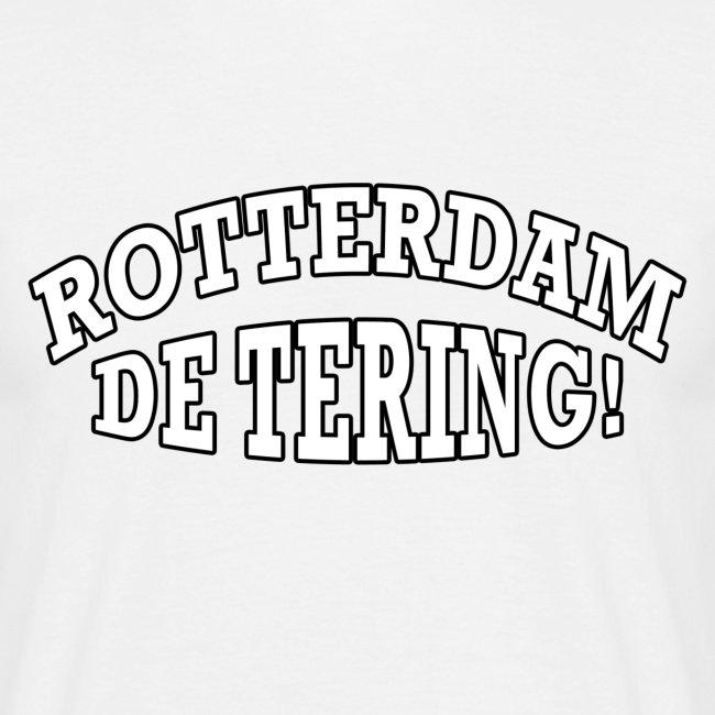 Rotterdam - De Tering!