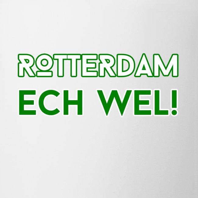 Rotterdam - ECH WEL!