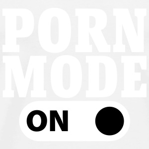 Porn Mode on Tee shirts - T-shirt Premium Homme