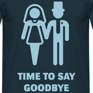 Time To Say Goodbye (Stag Party / Hen Night) Tee shirts - T-shirt Homme