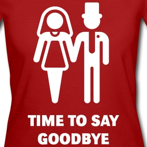 Time To Say Goodbye (Stag Party / Hen Night) Tee shirts - T-shirt Bio Femme