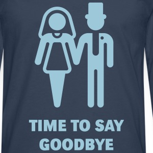 Time To Say Goodbye (Stag Party / Hen Night) Manches longues - T-shirt manches longues Premium Homme