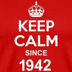 Keep Calm Since 1942 T-shirts - Herre premium T-shirt