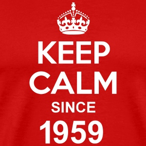 Keep Calm Since 1959 T-shirts - Mannen Premium T-shirt