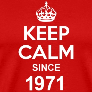 Keep Calm Since 1971 T-shirts - Herre premium T-shirt