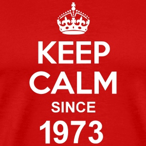 Keep Calm Since 1973 T-shirts - Mannen Premium T-shirt