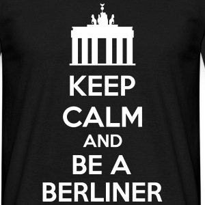 Keep Calm And Be A Berliner T-Shirts - Men's T-Shirt