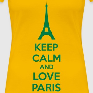 Keep Calm And Love Paris Magliette - Maglietta Premium da donna