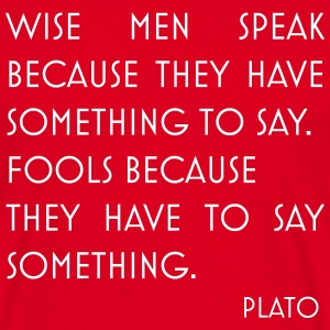 Plato quote wise men - Men's T-Shirt