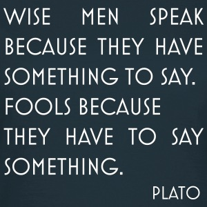 Plato quote wise men - T-shirt Femme
