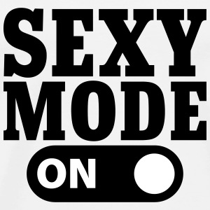 Sexy mode on Camisetas - Camiseta premium hombre