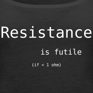 resistance is futile Tops - Frauen Premium Tank Top