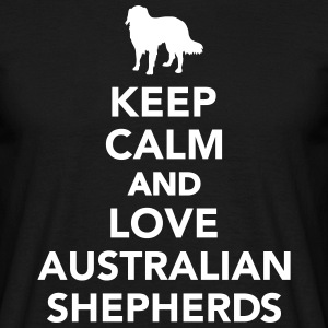 Keep calm and love australian shepherds T-Shirts - Männer T-Shirt