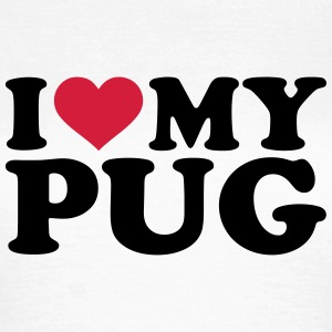 I love my pug T-Shirts - Frauen T-Shirt