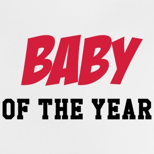 Baby of the year ! Shirts - Baby T-Shirt
