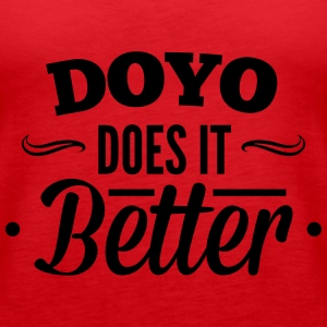 DOYO, Do Yourself does it better, machs dir selbst Tops - Women's Premium Tank Top