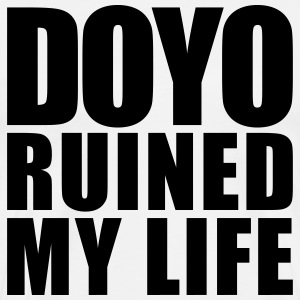 doyo ruined my life T-Shirts - Men's Premium T-Shirt