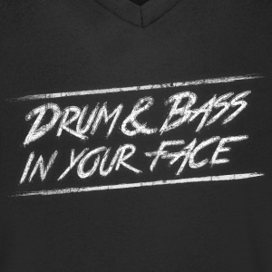Drum & bass in your face / Party / Rave / Dj Tee shirts - T-shirt Homme col V