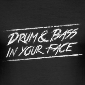 Drum & bass in your face / Party / Rave / Dj Tee shirts - Tee shirt près du corps Homme