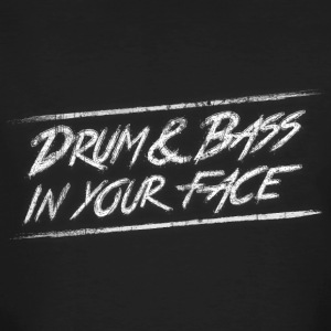 Drum & bass in your face / Party / Rave / Dj Tee shirts - T-shirt bio Homme