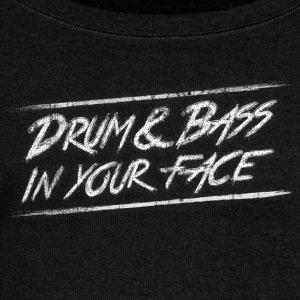 Drum & bass in your face / Party / Rave / Dj Hoodies & Sweatshirts - Women's Boat Neck Long Sleeve Top