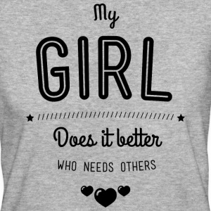 My girl does it better Tee shirts - T-shirt Bio Femme