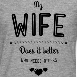 My wife does it better Long sleeve shirts - Men's Premium Longsleeve Shirt