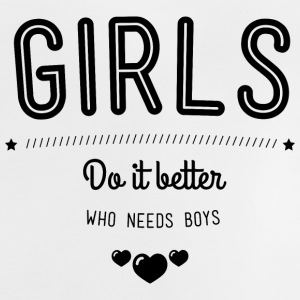 Girls do it better T-shirts - Baby T-shirt
