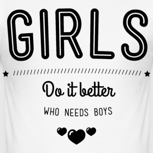 Girls do it better T-skjorter - Slim Fit T-skjorte for menn
