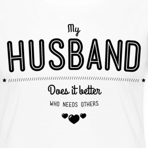 My husband does it better Manches longues - T-shirt manches longues Premium Femme