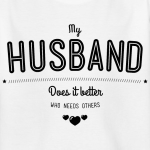 My husband does it better Tee shirts - T-shirt Ado