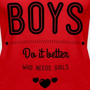 Boys do it better Toppar - Premiumtanktopp dam