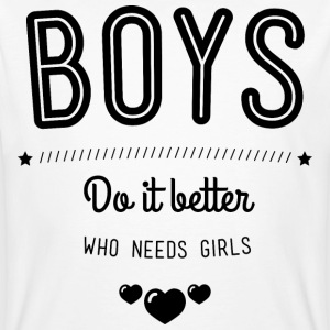 Boys do it better T-Shirts - Männer Bio-T-Shirt