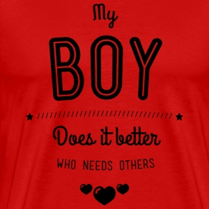 My boy does it better T-shirts - Herre premium T-shirt