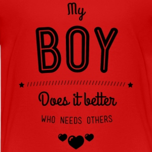 My boy does it better Shirts - Teenager Premium T-shirt