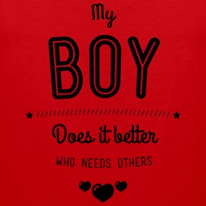 My boy does it better Tank Tops - Tank top premium hombre