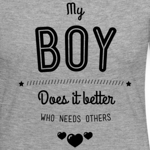 My boy does it better Langarmshirts - Frauen Premium Langarmshirt